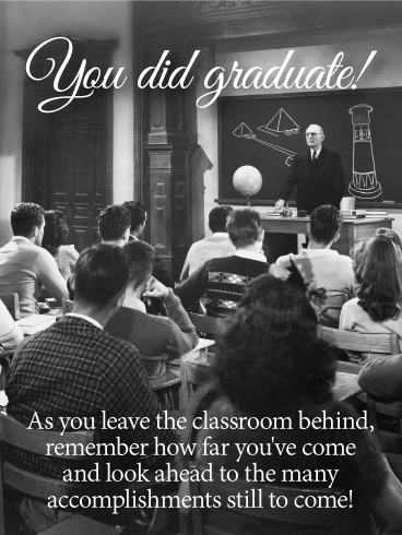 You Did Graduate! Graduation Card