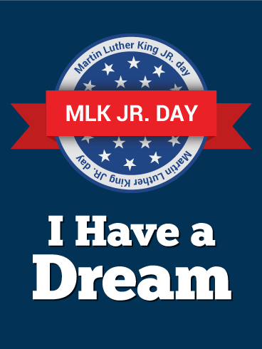 I Have a Dream - Martin Luther King Day Card