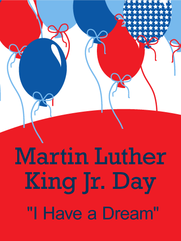 Party Balloon Martin Luther King Day Card
