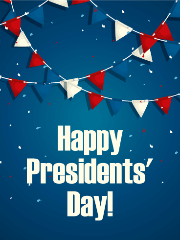 Time to Celebrate! Happy Presidents' Day Card