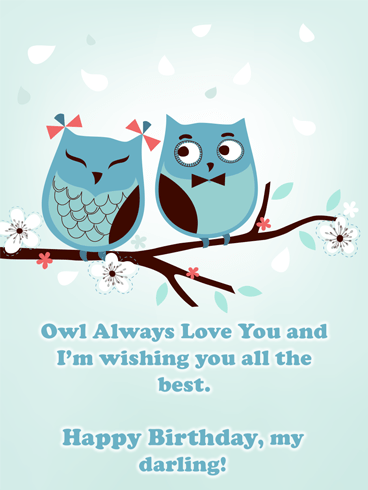 Owl Always Love You – Birthday Wish Card for Him