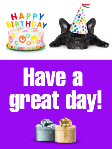 Have a Great Day! Animal Birthday Card