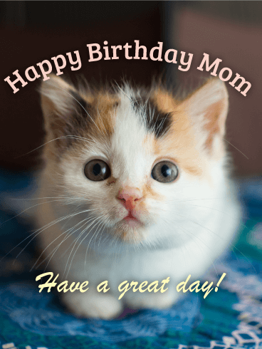 Little Kitten Happy Birthday Card for Mom