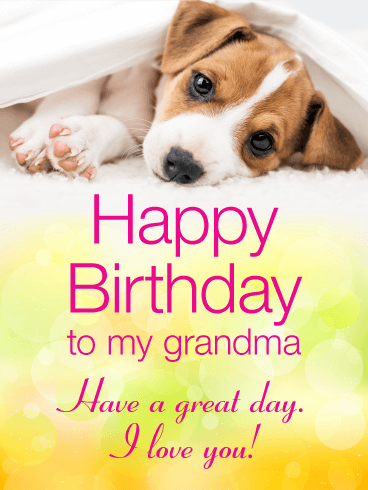 Cheerful Puppy Happy Birthday Card for Grandma