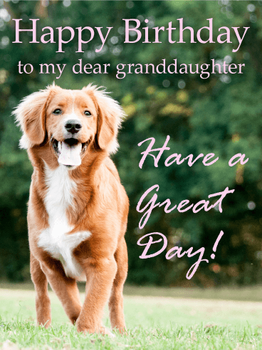 Cheerful Dog Happy Birthday Card for Granddaughter