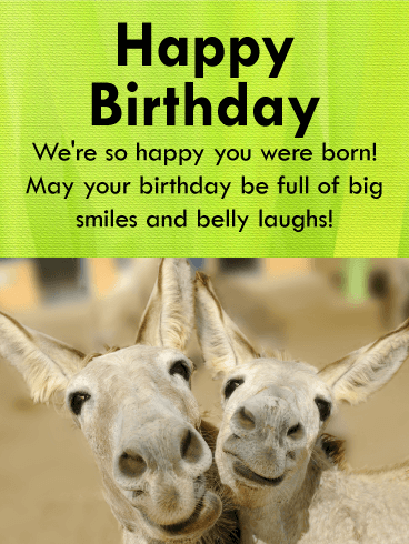 Have a Big Smile! Happy Birthday Card