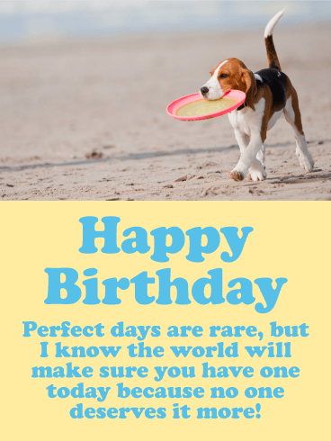 To the Perfect Day - Happy Birthday Card