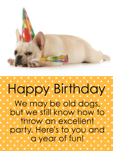 We Know How to Have Fun! Happy Birthday Card