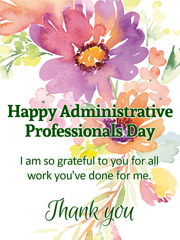 I am so Grateful! Happy Administrative Professionals Day Card