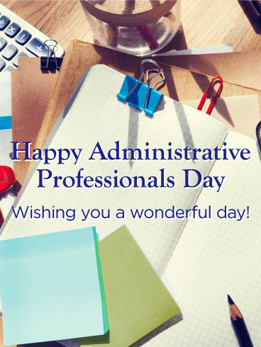 Wishing You a Wonderful Day! Happy Administrative Professionals Day Card