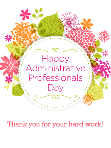 Flower Happy Administrative Professionals Day Card