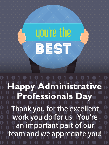 You're the Best! Happy Administrative Professionals Day Card