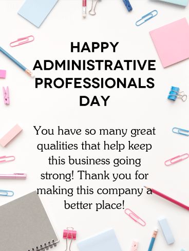 Administrative professionals day cards 2019 happy administrative a better place happy administrative professionals day card m4hsunfo