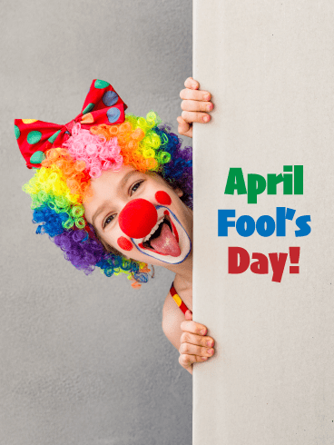 Clowning Around- Happy April Fool's Day Card