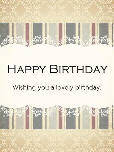 Wishing you a lovely birthday - Stylish Birthday Card