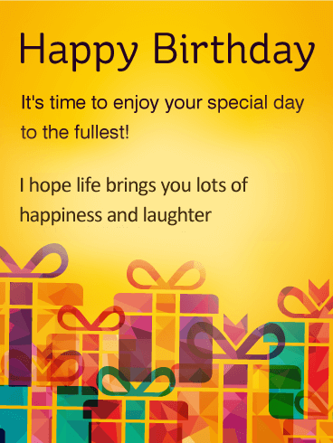 time to enjoy special day happy birthday wishes card