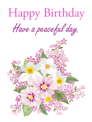Have a Peaceful Day! Happy Birthday Card