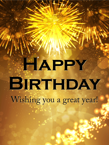 Wishing You a Great Year! Happy Birthday Celebration Card