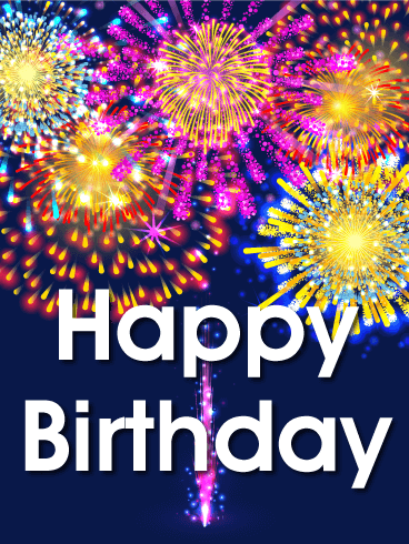 Sparkling Fireworks Happy Birthday Card Birthday