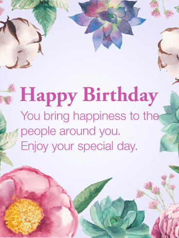 Happiness To The People Happy Birthday Card Birthday Greeting