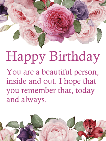 You are a Beautiful Person - Flower Happy Birthday Wishes Card