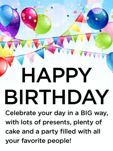 Let's Celebrate the Big Day - Happy Birthday Wishes Card