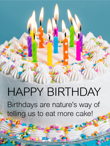 Eat More Cake! Happy Birthday Wish Card