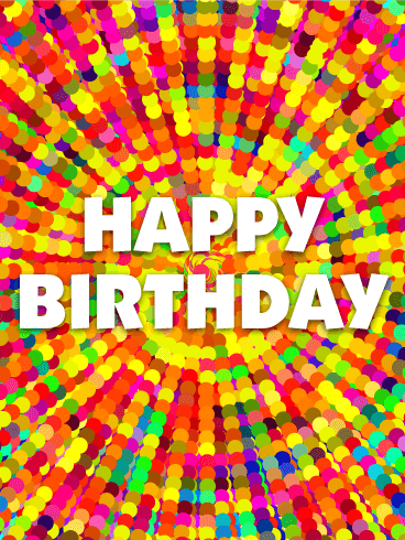 Colorful & Energetic Happy Birthday Card