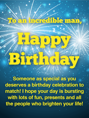 to an incredible man happy birthday card