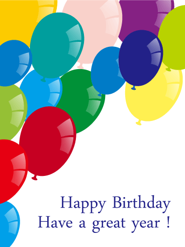 Have a Great Year - Happy Birthday Balloons Card