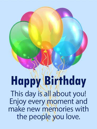 Enjoy Every Moment! Happy Birthday Card