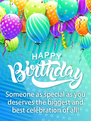 Have The Biggest Celebration Happy Birthday Card Birthday