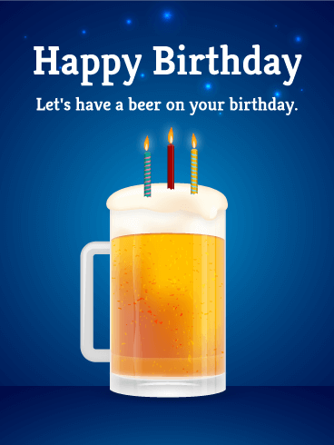 Beer Happy Birthday Cards