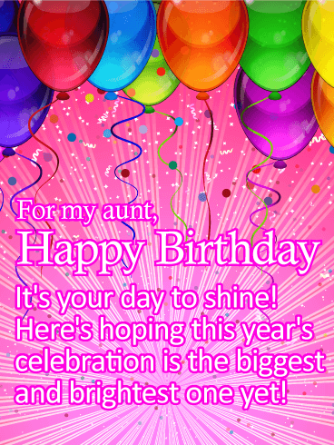 Its Your Day To Shine Happy Birthday Card For Aunt Birthday