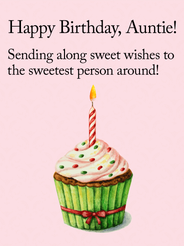 To my Sweet Auntie - Happy Birthday Wishes Card