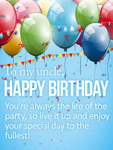 Enjoy Your Special Day! Happy Birthday Card for Uncle
