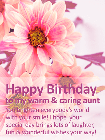 To my Warm & Caring Aunt   Happy Birthday Wishes Card | Birthday