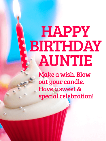 Make A Wish Happy Birthday Card For Aunt Birthday Greeting