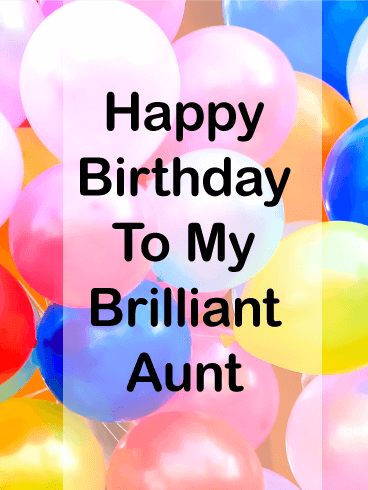 To my Brilliant Aunt - Birthday Balloon Card