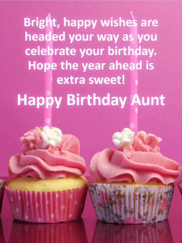 Have an Extra Sweet Day! Happy Birthday Card for Aunt