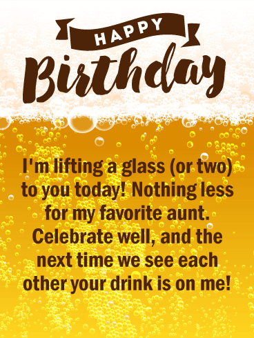 Your Drink is on me - Happy Birthday Card for Aunt