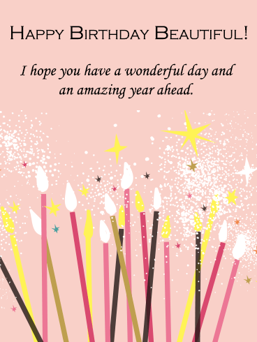 Have a Wonderful Day - Happy Birthday Beautiful Card