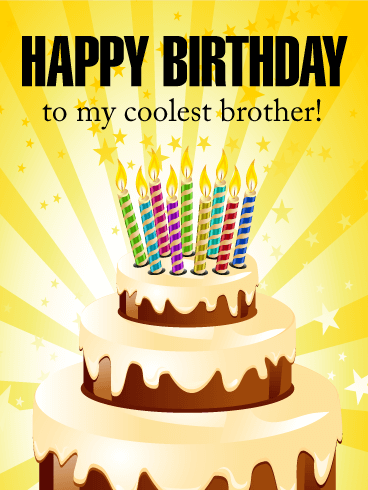 To my Coolest Brother - Happy Birthday Card