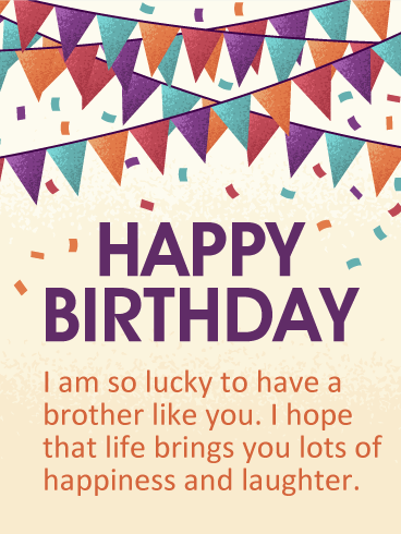 Lucky to Have You! Happy Birthday Wishes Card for Brother