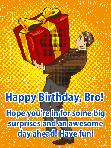 Big Surprises - Happy Birthday Card for Brother