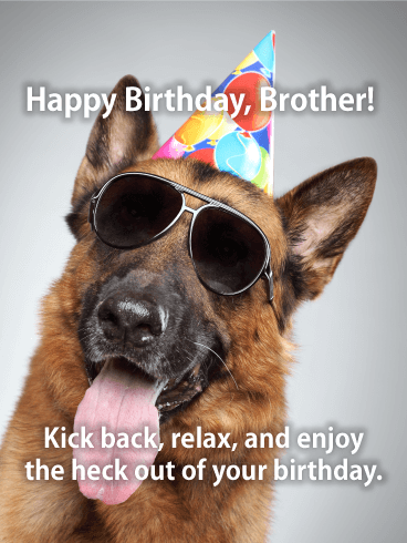 Relax & Enjoy! Happy Birthday Card for Brother