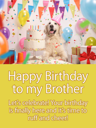 Time to Ruff! Happy Birthday Card for Brother