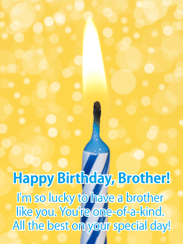 You're One-of-a-Kind! Happy Birthday Card for Brother