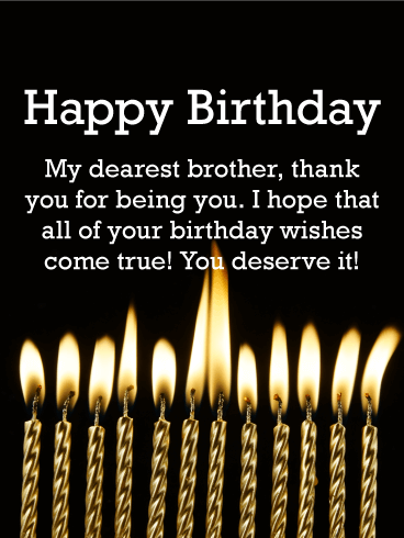 To my Dearest Brother - Happy Birthday Card