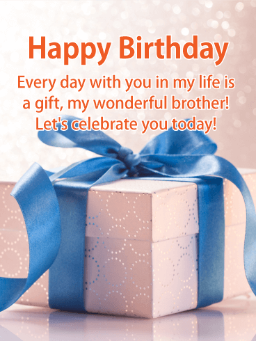 You are a Gift! Happy Birthday Card for Brother
